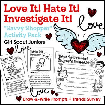 "Love It! Hate It! Investigate It! - GS Juniors - ""Savvy Shopper"" (Steps 2 & 3)"