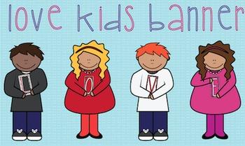 Love Kids Valentines Banner