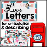 Valentine's Day Articulation and Describing (mailing love