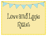 Love & Logic Rule Posters Yellow & Blue