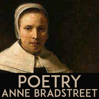 Anne Bradstreet Puritan Poetry Lesson | Upon the Burning of Our House | Handouts