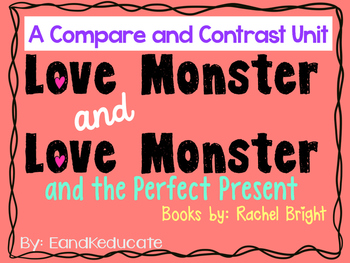 Love Monster- A Compare and Contrast Unit