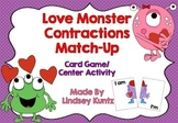 Love Monster Contractions Match