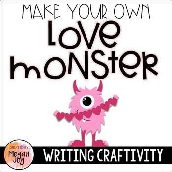 Love Monster Valentine's Day Craftivity