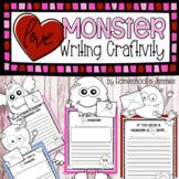 Love Monster Writing Craftivity - Valentines Day Literacy