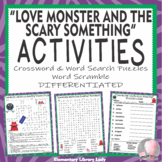 Love Monster and the Scary Something Activities Crossword