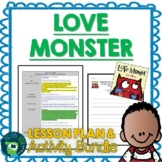 Love Monster by Rachel Bright Lesson Plan and Activities