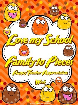 Love My School Family Appreciation Posters (National School Counseling Week)