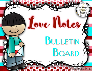 Love Notes: Valentines Day Theme Music Bulletin Board {Treble Lines and Spaces}