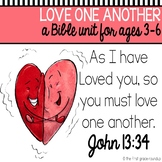 Love One Another Bible Unit