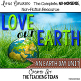 Love our Earth:  A Non-Fiction Reading, Writing, and Science Earth Day Unit