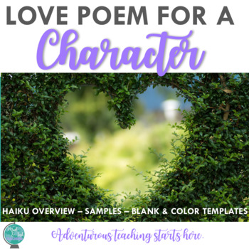 Love Poem for a Character:  Use for ANY Novel {Grades 7-12}