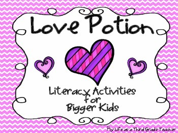 Love Potion {Literacy Activities for Bigger Kids}