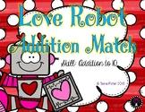 Love Robot Addition to 10 Match Valentine's Day File Folder Game Math Center