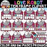 Love Robot Ten Frames Clipart {Valentines Clipart}