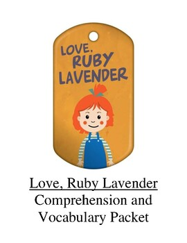 Love, Ruby Lavender Guided Reading Unit Level R