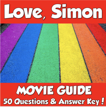 Love, Simon Movie Guide (2018)