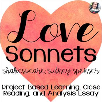 Love Sonnets - Shakespeare, Sidney, Spenser - Project Based Learning