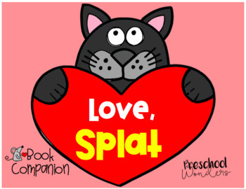 Love, Splat Book Companion and Extension Activities