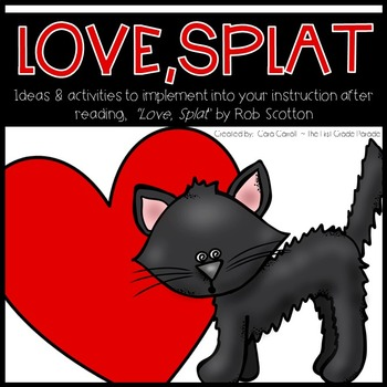 Love, Splat Mini Unit {Math & Literacy Activities}