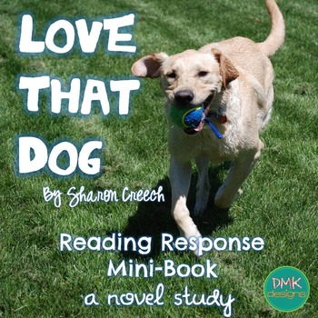 Love That Dog Novel Study-Reader's Response Mini Book