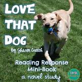 Love That Dog Novel Study-Reader's Response Mini Book