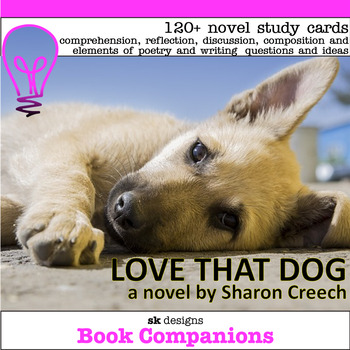 Love That Dog Novel Poetry Literature Study Classroom & Distance Learning