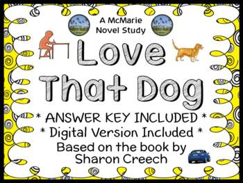Love That Dog (Sharon Creech) Novel Study / Reading Comprehension Unit