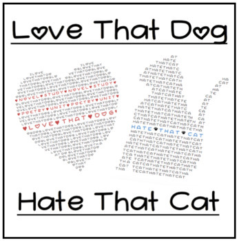 Love That Dog and Hate That Cat - Study Guide Combo