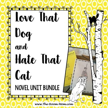 Love That Dog and Hate That Cat Novel Units Bundle