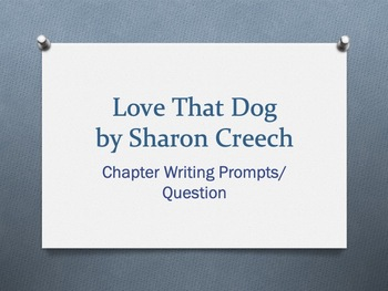 Love That Dog, by Sharon Creech, Chapter Questions/Writing Prompts