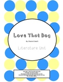 Love That Dog, by Sharon Creech: Literature Unit
