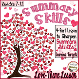 Language Arts Summary Skills Engaging Love-Theme for Middl