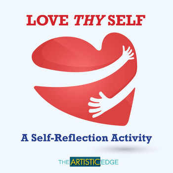 Love Thy Self - Activity About Self-Love, Confidence & Admiration