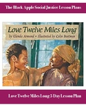 Love Twelve Miles Long by Glenda Armand and Colin Bootman (5 Day Lesson Plan)