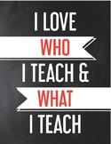 Love Who I Teach Poster