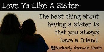 Love Ya Like a Sister Font: Personal Use