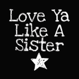Love Ya Like a Sister Font: Personal Use