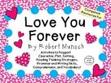 Love You Forever by Robert Munsch:  A Complete Literature Study!