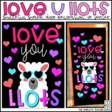 Love You Llots Llama Valentines Day Bulletin Board, Door Decor, or Poster