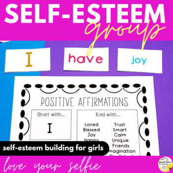 Self-Esteem Girls Counseling Group - Love Your Selfie