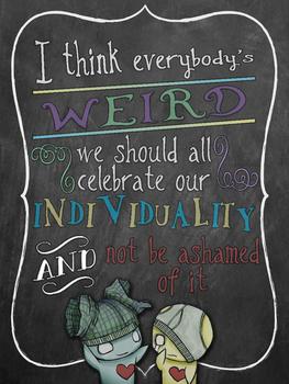 Love Your Weirdness