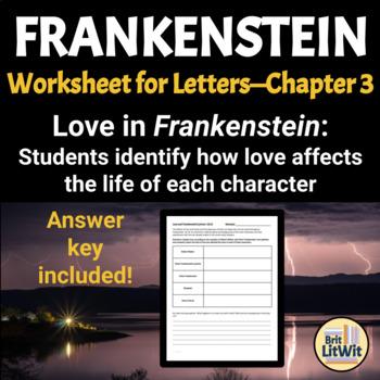 "Frankenstein Worksheet (Letters-Chapter 3): ""Love and Frankenstein"""