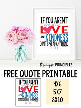 Love and Kindness Quote Poster- FREE