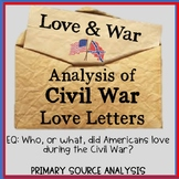 Love and War:  Civil War Love Letters Primary Source Analysis