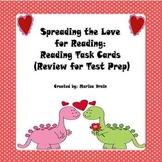 Love for Reading: Reading Task Cards for Test Prep