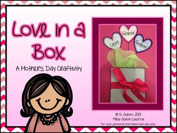 #betterthanchocolate Love in a Box - a Mother's Day Craftivity