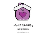 Love in the Familly ~word families~