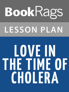 Love in the Time of Cholera Lesson Plans