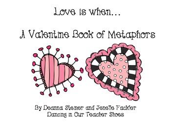 Love is When... A Valentine Metaphor Book
